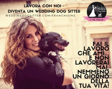 LAVORARE CON I CANI Wedding Dog Sitter