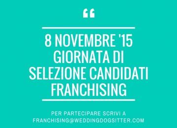 Giornata di selezione per i candidati al franchising – Domenica 8 Novembre 2015
